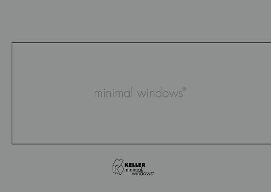 KELLER minimal windows® 2017