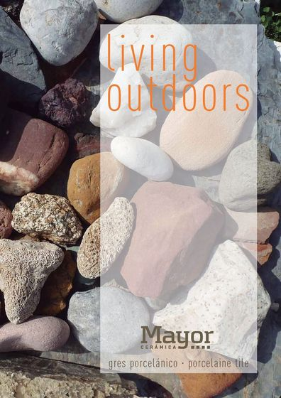 Living outdoors | Gres porcelánico