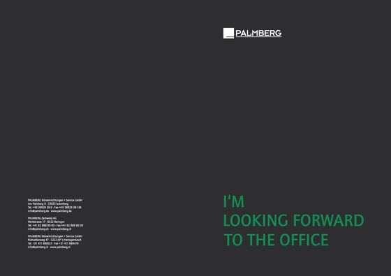 Palmberg | I'm looking forward to the office
