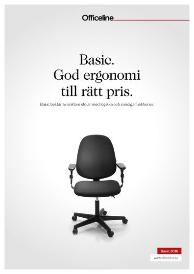 Officeline Basic. God ergonomi till rätt pris.