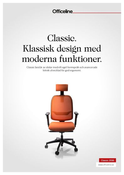 Officeline Classic. Klassisk design med moderna funktioner.