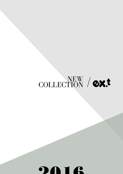 ex.t New Collection 2016