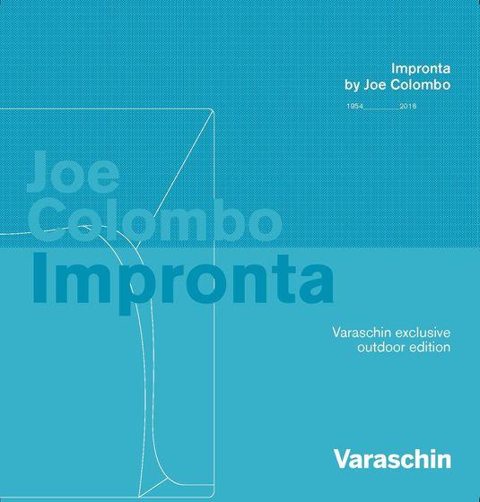 Varaschin Impronta by Joe Colombo 1954 - 2016