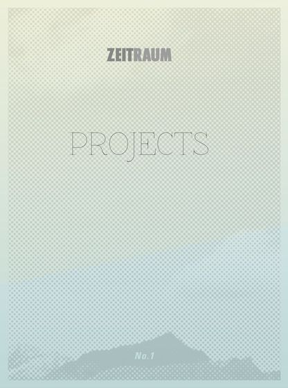 Zeitraum Projects No.1