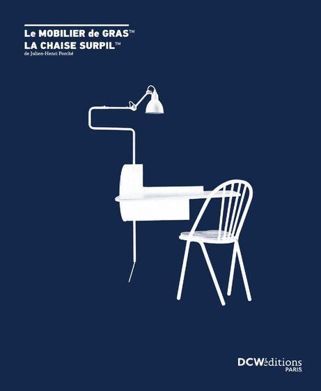 Le mobilier de Gras / La chaise Surpil 2016