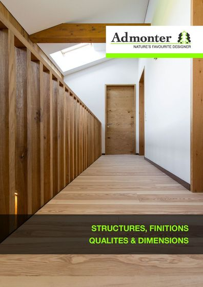 Admonter Structures, Finitions Qualites & Dimensions