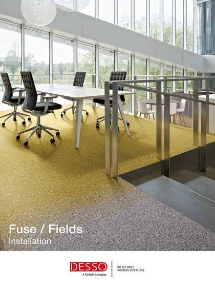 Fuse/ Fields Installation