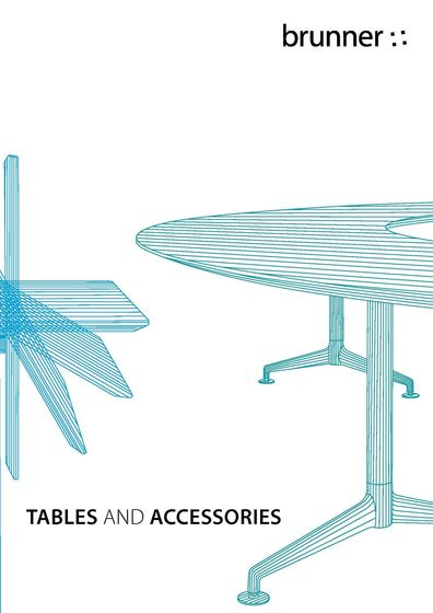 Brunner Tables and Accessories