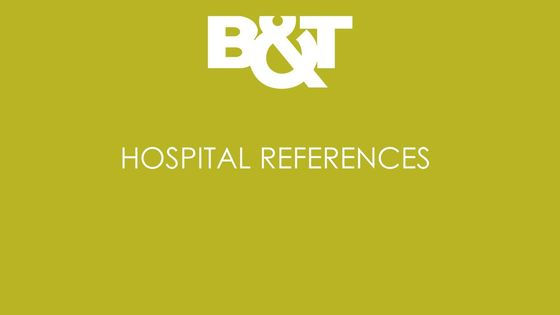 B&T Hospital References