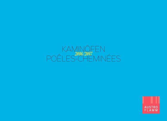 Austroflamm Kaminöfen Katalog 2016-2017