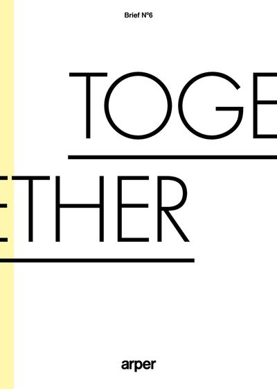 Brief No.6 – Together