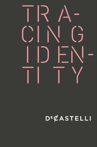 DeCastelli Tracing Identity