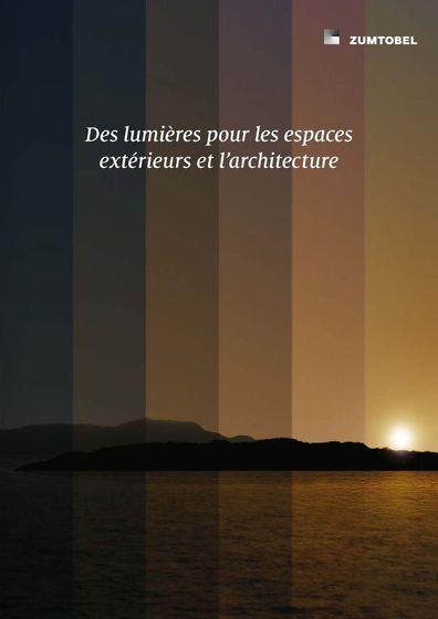 Des lumières pour les espaces extérieurs et l'architecture