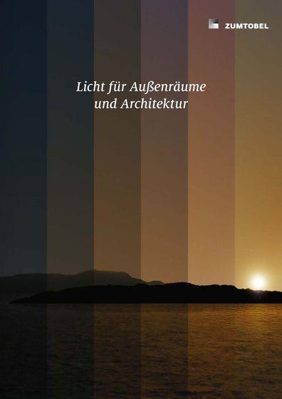 Licht für Außenräume und Architektur