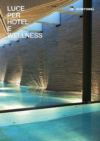 LUCE PER HOTEL E WELLNESS