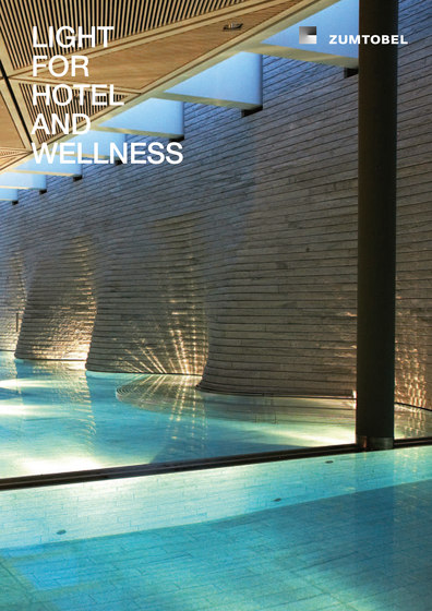LIGHT FOR HOTEL AND WELLNESS