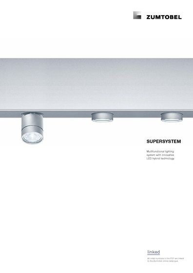 SUPERSYSTEM | Multifunctional lighting system with innovative LED hybrid technology.