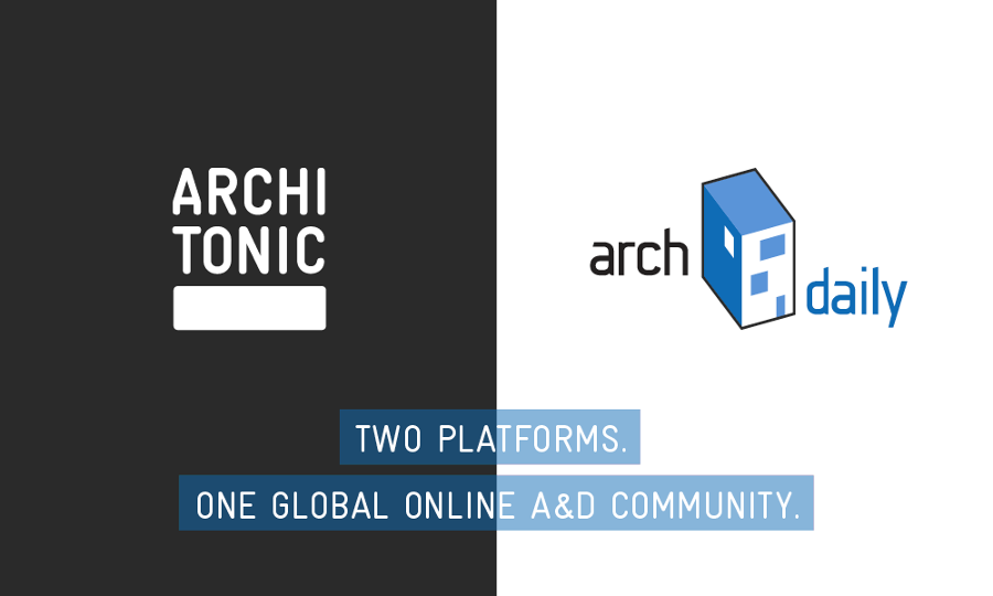 ARCHITONIC x ARCHDAILY: WELCOME TO THE WORLD'S LARGEST ONLINE A&D COMMUNITY | News