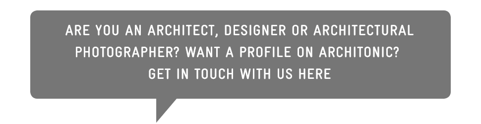 Are you an architect, designer or architectural photographer? Want a profile on Architonic? Get in touch with us here